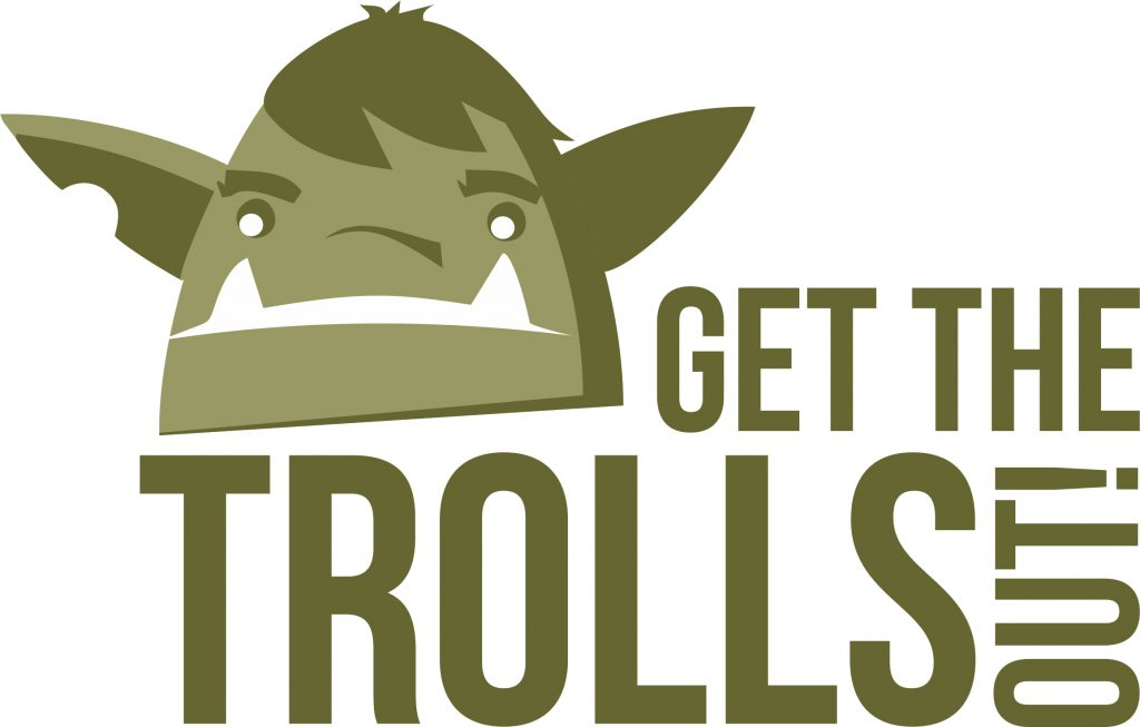 Get-the-trolls-out-efomw